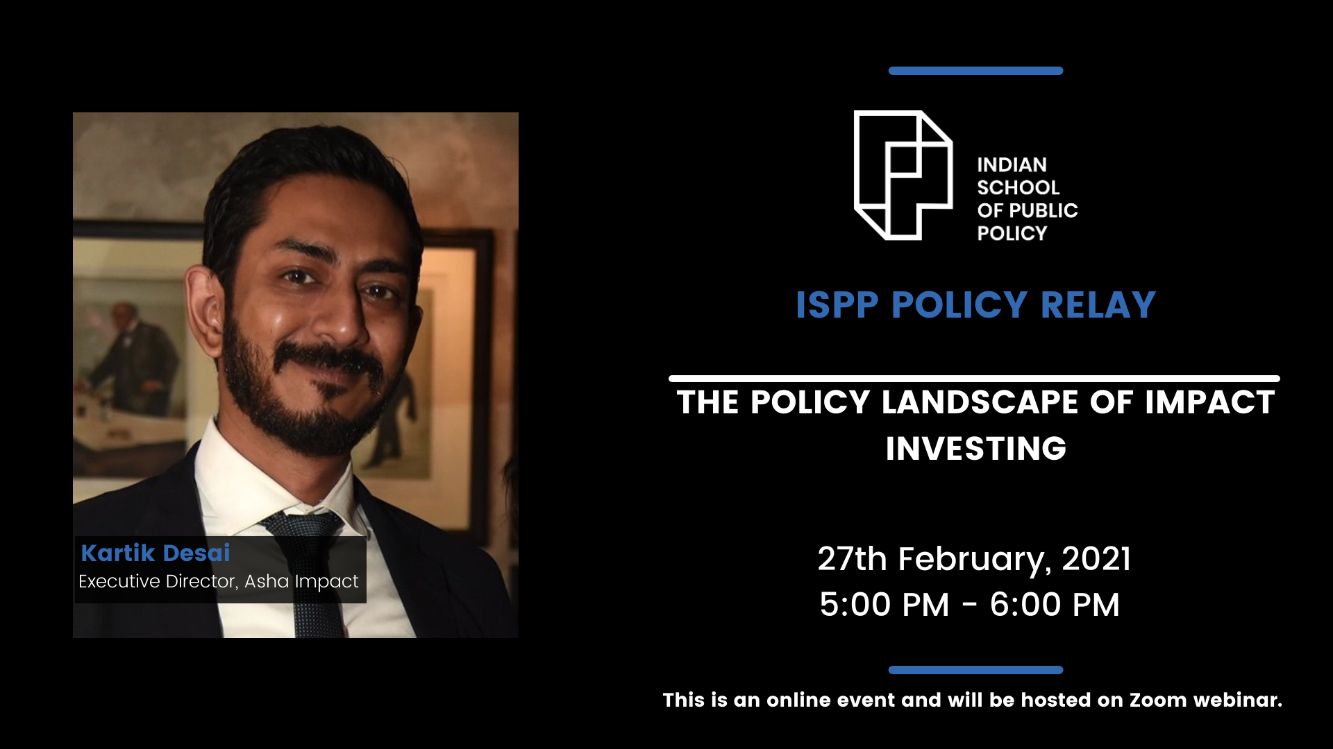 ISPP Policy Relay: The Policy Landscape of Impact Investing with Kartik Desai